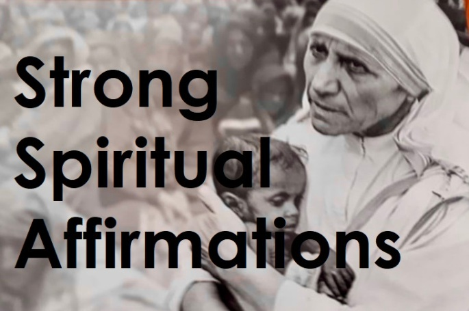 Mother Teresa's Healing Affirmations