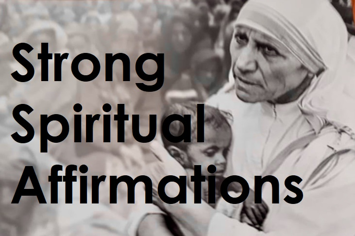 Mother Teresa's Healing Affirmations