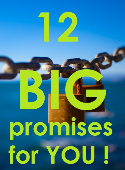 12 Big Promises of Addiction Recovery