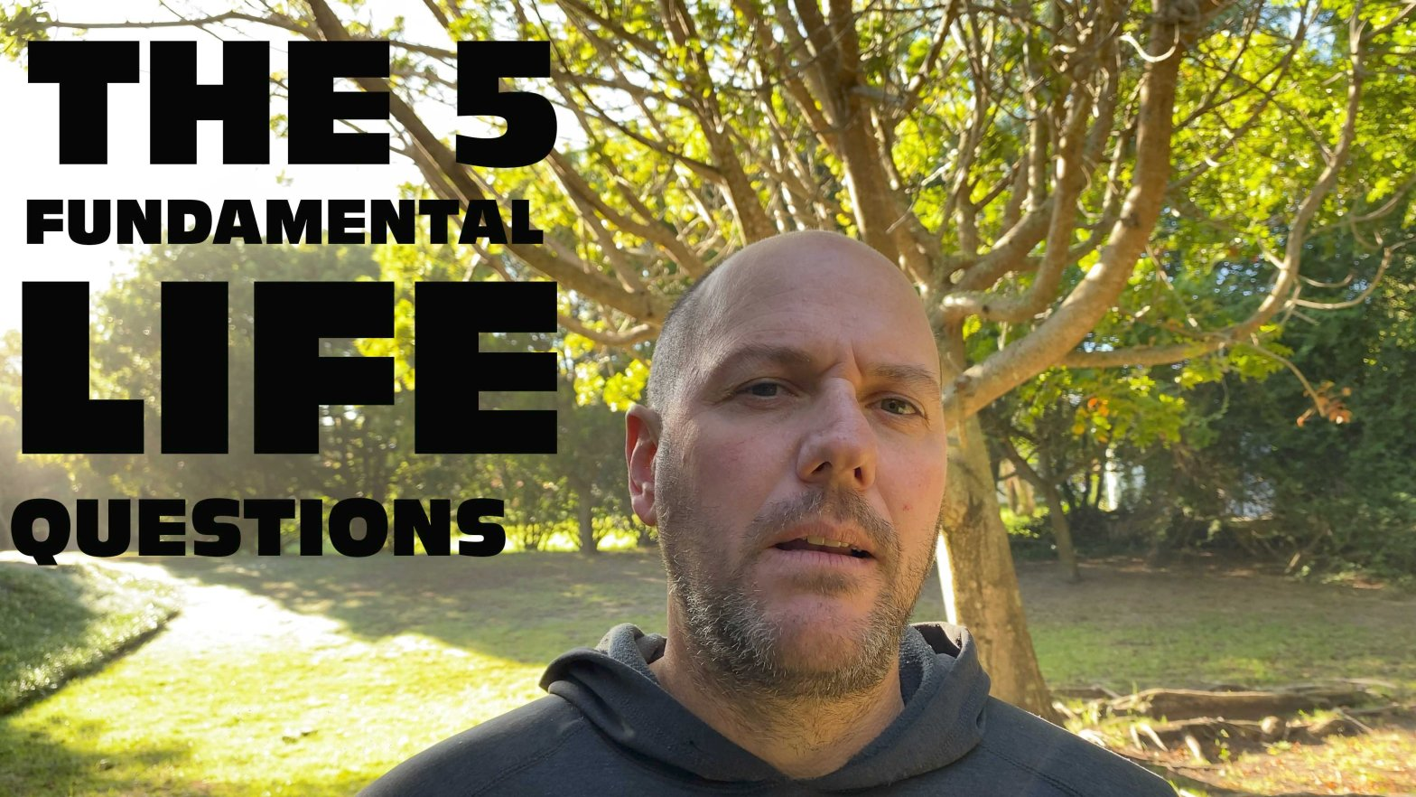 5 fundamental life questions