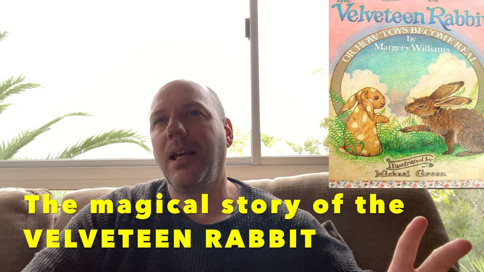 The Spiritual Story of the Velveteen Rabbit